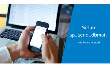 T-SQL sorgu sonucunu mail ile otomatik gönderme (sp_send_dbmail)